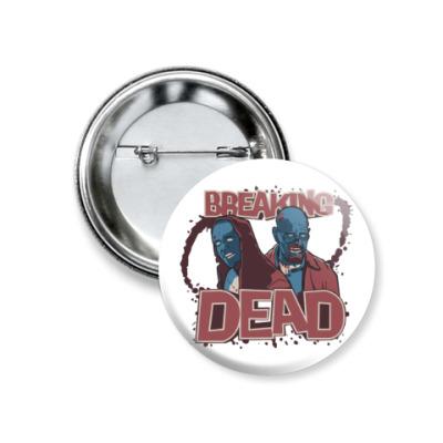Значок 37мм Breaking Bad - Walking Dead