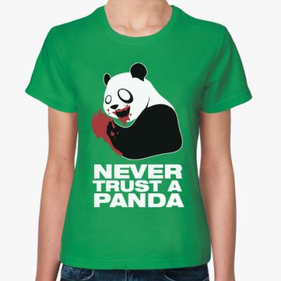 Женская футболка Никогда не верь панде