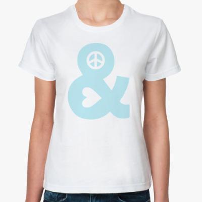 Классическая футболка Мир и Любовь