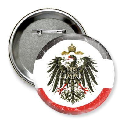 Значок 75мм Кайзеровская Империя