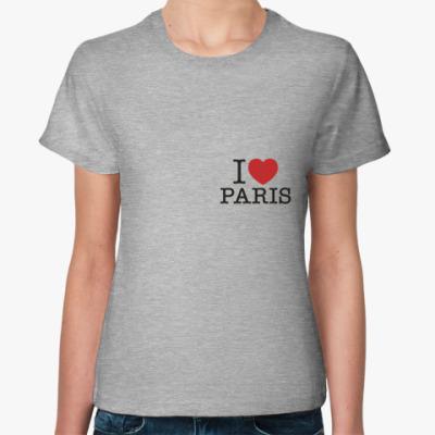 Женская футболка Я Люблю Париж