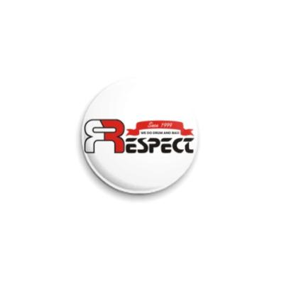Значок 25мм  Respect