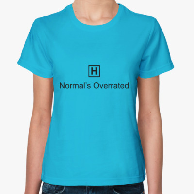 Женская футболка Нормальность