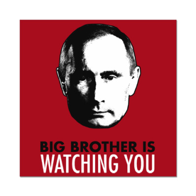 Big Putin Is Watching You