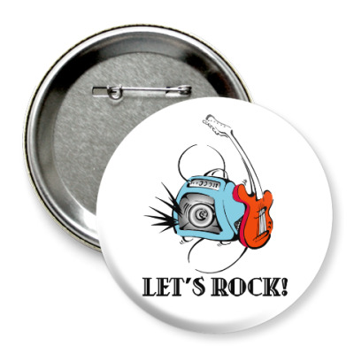 Значок 75мм Let's Rock!