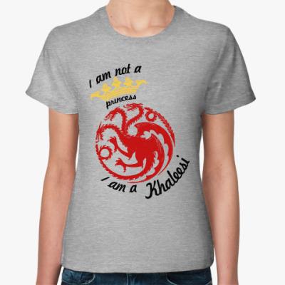 Женская футболка Khaleesi Игра престолов