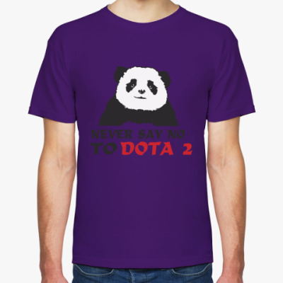 Футболка Never say no to dota 2