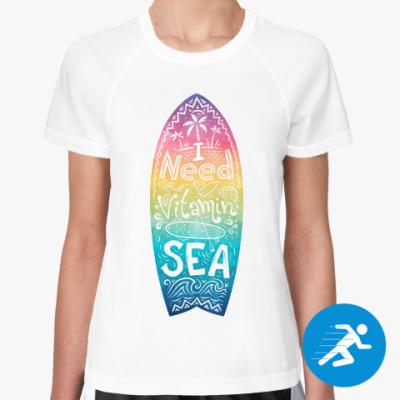 Женская спортивная футболка I need vitamin SEA