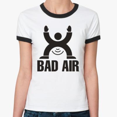 Женская футболка Ringer-T Плохой воздух