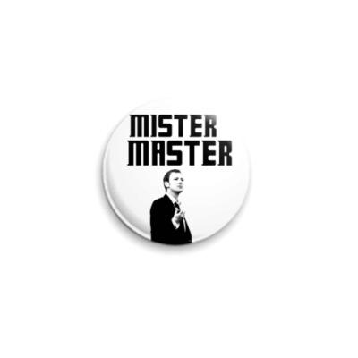 Значок 25мм Mister Master