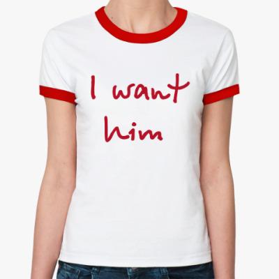 Женская футболка Ringer-T i want