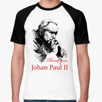 Футболка реглан Папа Иоанн Павел II