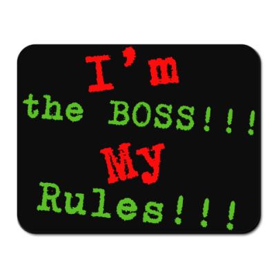 Коврик для мыши Я Босс, Мои Правила!!!