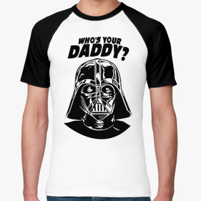 Футболка реглан Who's Your Daddy?