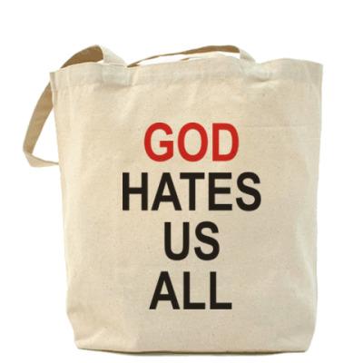 Сумка Бог ненавидит нас всех