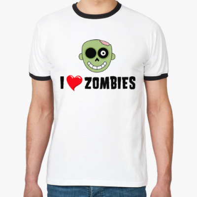 Футболка Ringer-T I love zombies