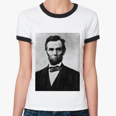 Женская футболка Ringer-T Abraham Lincoln