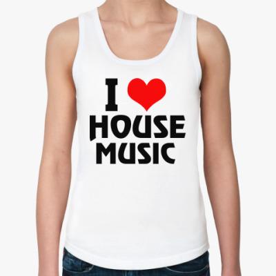 Женская майка i love house music