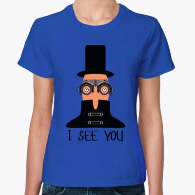 Женская футболка I See You!