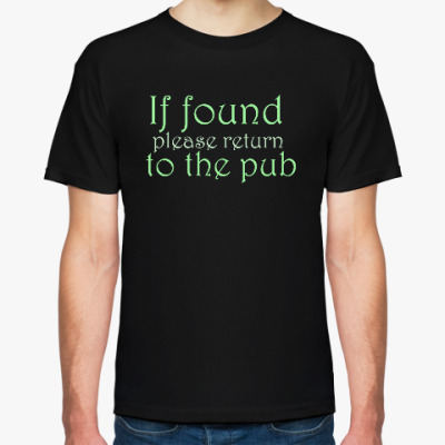 If found - please return to the pub