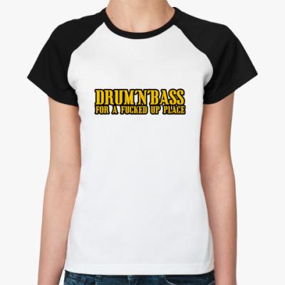 Женская футболка реглан ДрамНбасс форэфакедапплейс!