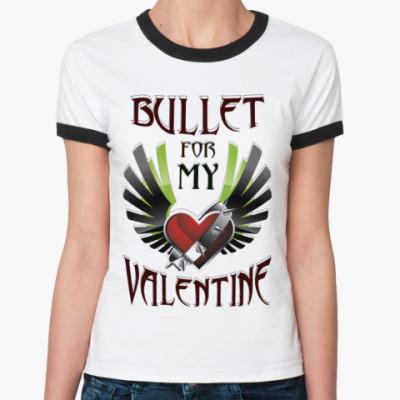 Женская футболка Ringer-T Bullet For My Valentine