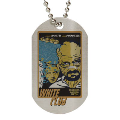 Жетон dog-tag Breaking Bad - Fight Club