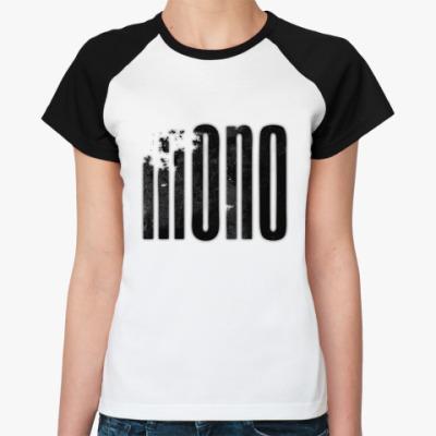 Женская футболка реглан Mono