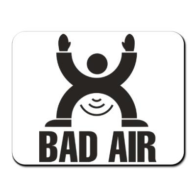 Коврик для мыши Плохой воздух