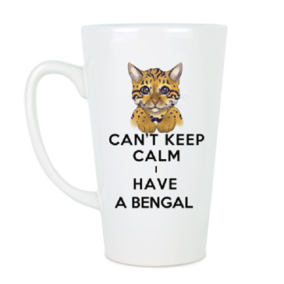 Can't keep calm i have a bengal