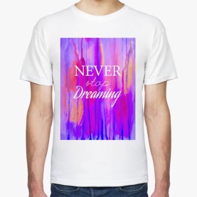 Футболка Newer stop dreaming