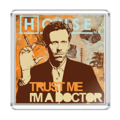 Магнит Trust doctor House