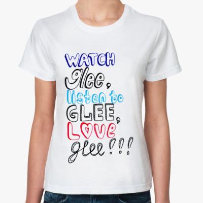Классическая футболка  Glee