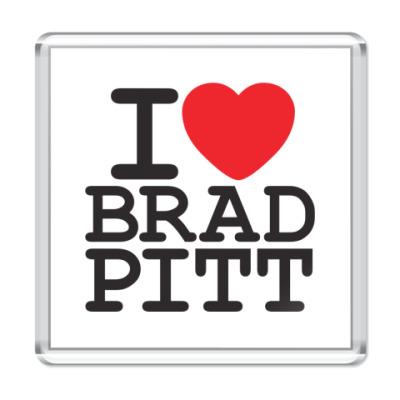Магнит Я люблю Бреда Питта