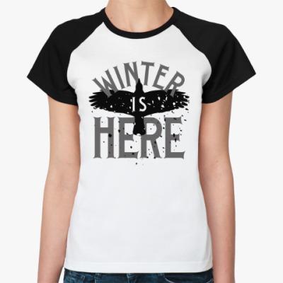 Женская футболка реглан Winter is here