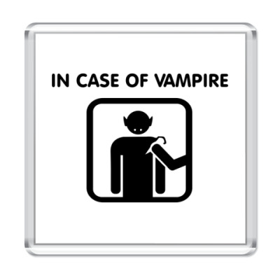 Магнит In Case Of Vampire