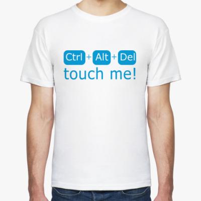 Футболка  Touch Me!