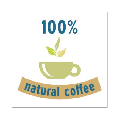 Наклейка (стикер) 100% natural coffee