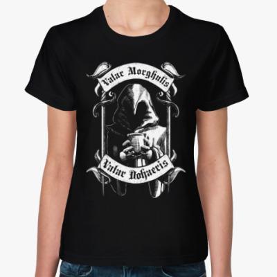 Женская футболка Valar morghulis dohaeris