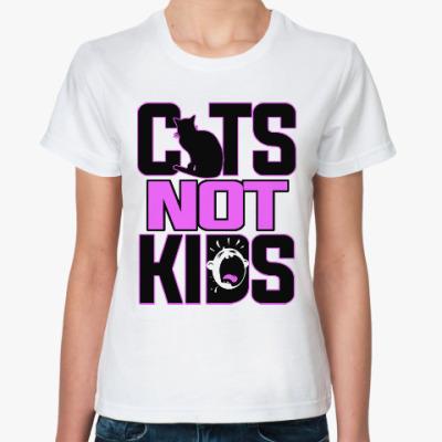 Классическая футболка Кошки не дети