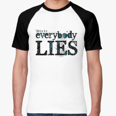 Футболка реглан House - Everybody Lies