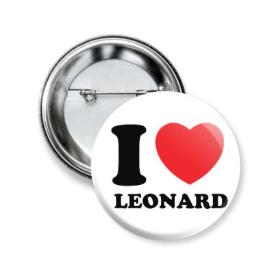 Значок 50мм Люблю Леонарда
