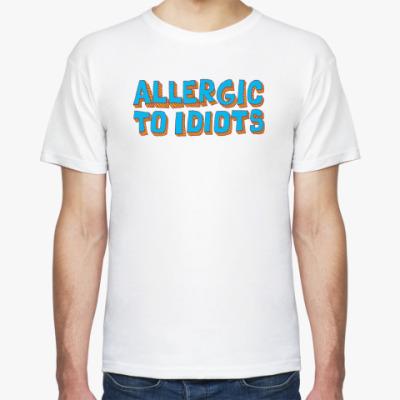 Футболка Allergic to idiots