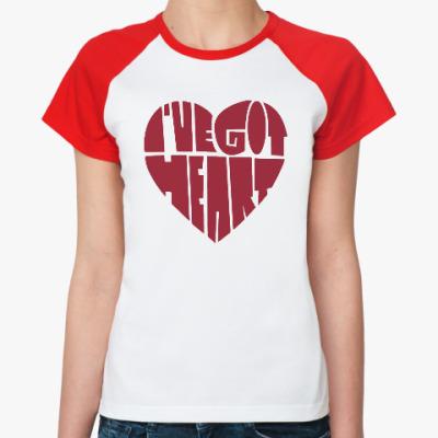 Женская футболка реглан У меня есть сердце