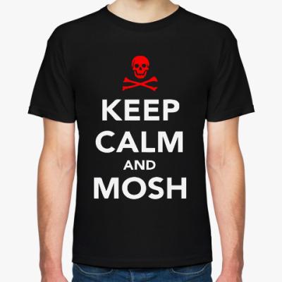 Футболка Keep calm & mosh, мош