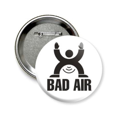 Значок 58мм Плохой воздух