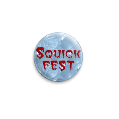 Значок 25мм  Squick-fest-2