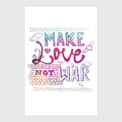 Постер Make Love not War
