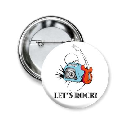 Значок 50мм Let's Rock!