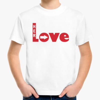 Детская футболка Люблю её
